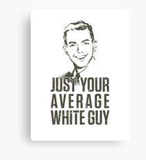 Average White Guy Canvas Print