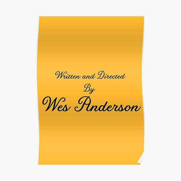 Written and directed by Wes Anderson Poster