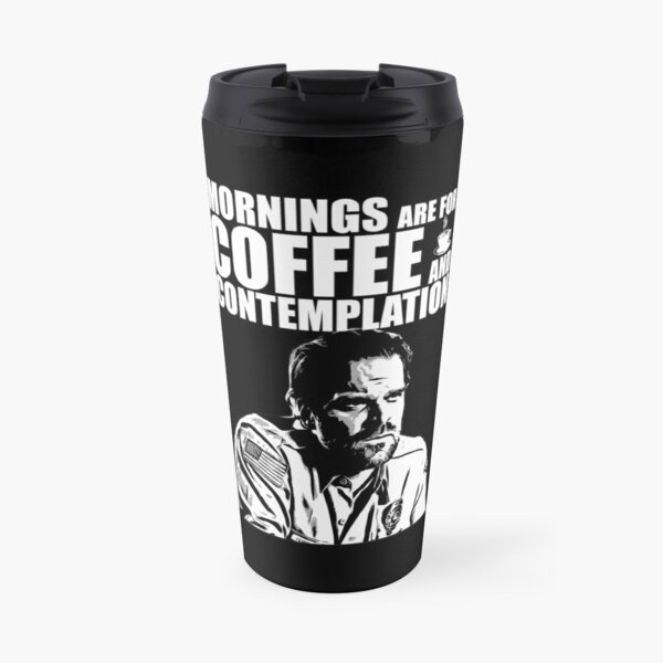 Stranger Things - Jim Hopper - Mornings are for coffee and contemplation Travel Mug