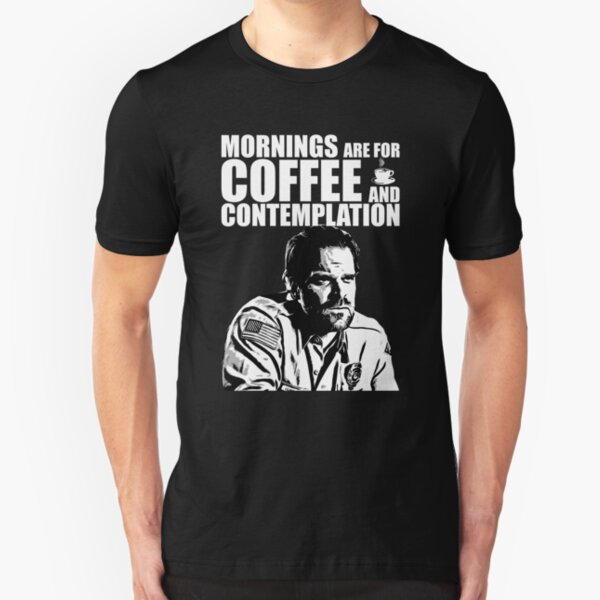 Stranger Things - Jim Hopper - Mornings are for coffee and contemplation Slim Fit T-Shirt
