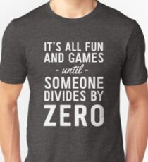 It's All Fun And Games... T-Shirt