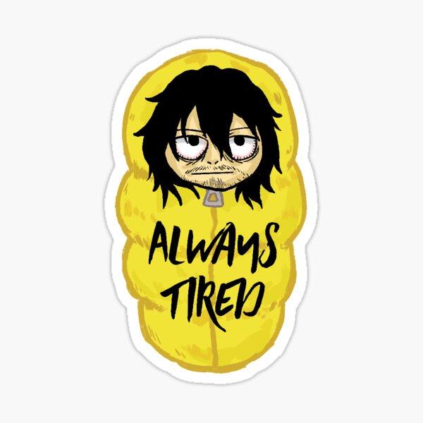 Aizawa Cocoon - Always Tired Sticker