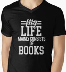 My Life Mainly Consists of Books Men's V-Neck T-Shirt