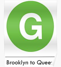 New York Raised Me / New York / G Train Brooklyn to Queens Poster