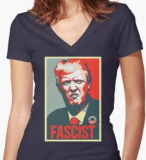 Anti Trump - Protest - Fascist Women's Fitted V-Neck T-Shirt