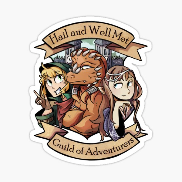 Hail and Well Met - Guild of Adventurers Sticker