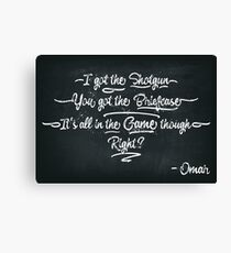It's All In The Game Though Canvas Print
