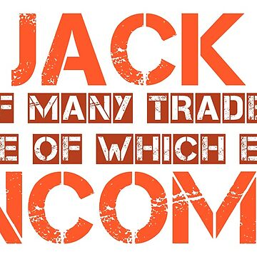 Jack of Many Trades by ezcreative