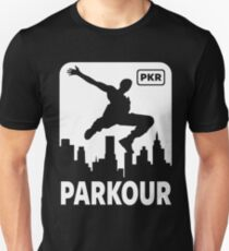 PARKOUR - FREERUNNING - TRACEUR Unisex T-Shirt