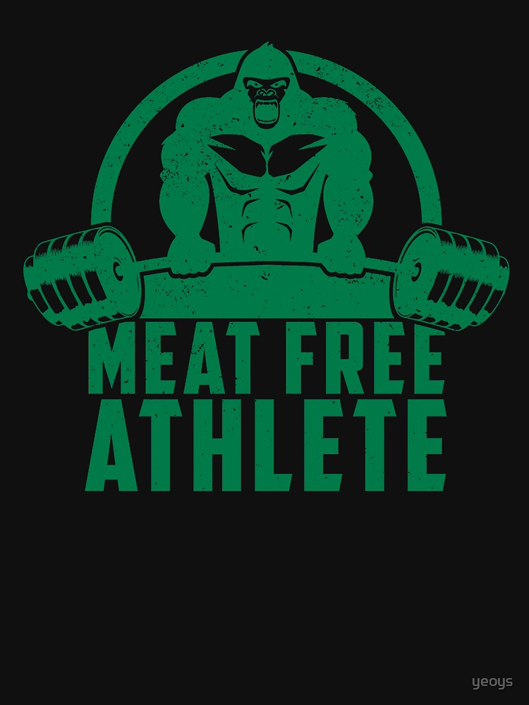 Meat Free Athlete Vegan Gorilla - Funny Workout Quote Gift by yeoys