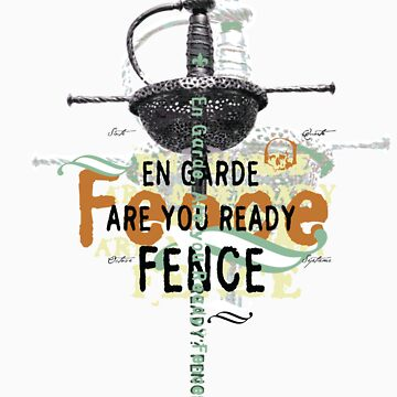 Ready…Fence! by thefencers