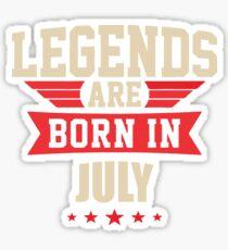 Legend Are Born In July Merchandise Sticker