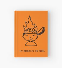 My Brain Is On Fire by Mandy Rochat Hardcover Journal