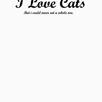 I Love Cats... by elizabethrose05