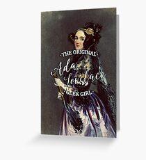 Ada Lovelace - The Original Geek Girl Greeting Card