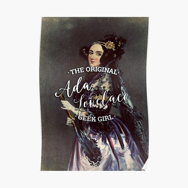 Ada Lovelace - The Original Geek Girl Poster