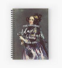 Ada Lovelace - The Original Geek Girl Spiral Notebook
