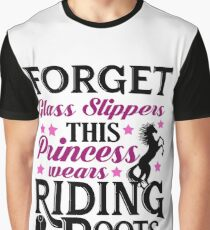 Forget Glass Slippers This Princess Wears Riding Boots Horse Riding Design Graphic T-Shirt