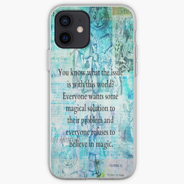 Alice in Wonderland magic quote iPhone Soft Case