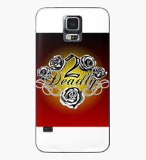 2 Deadly Case/Skin for Samsung Galaxy