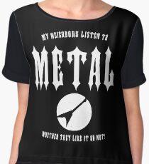 Funny Neighbors Listen To Metal Music T-Shirt Women's Chiffon Top