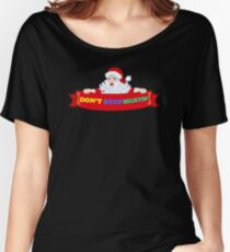 UNIQUE PG326 Santa Claus Don't Stop Believing Best Product Women's Relaxed Fit T-Shirt