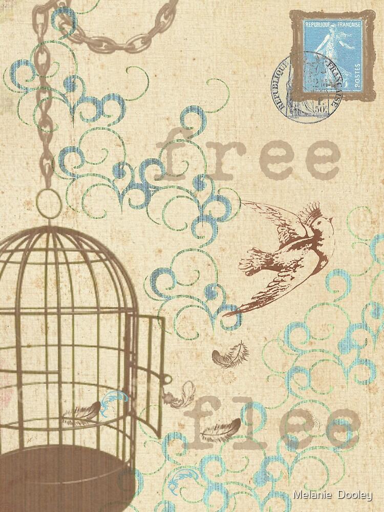 He who flees is free by Melanie  Dooley