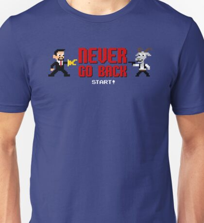Never Go Back Unisex T-Shirt