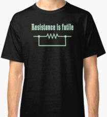 MOST POPULAR XI488 Resistance Is Futile New Product Classic T-Shirt