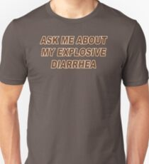 TOP DESIGN Ask Me About My Explosive Diarrhea New Product T-Shirt