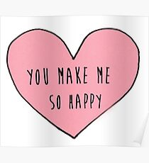 You make me so happy Poster