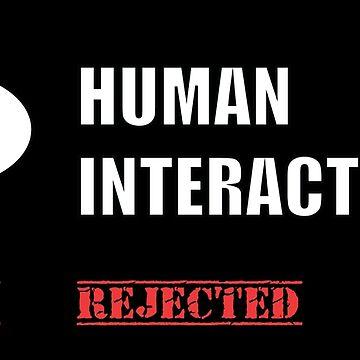 Human Interaction Failed by karuja