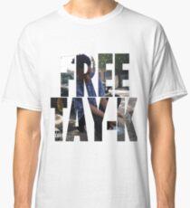 FREE TAY-K Classic T-Shirt