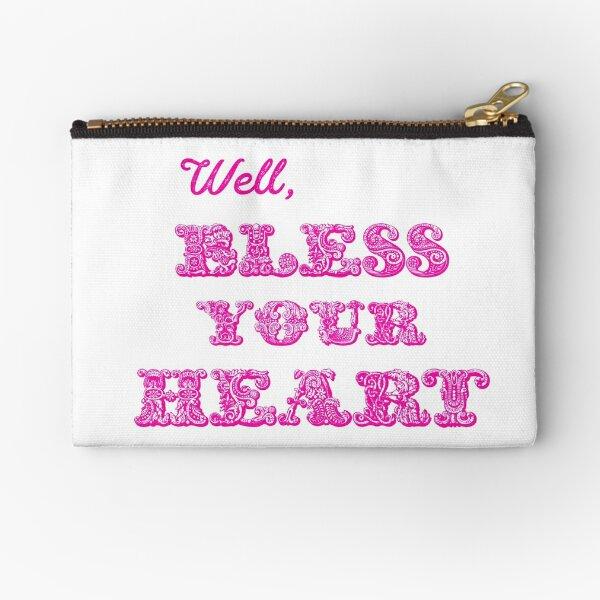 Well, Bless Your Heart - hot pink text Zipper Pouch