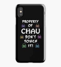 Property of Chau iPhone Case/Skin
