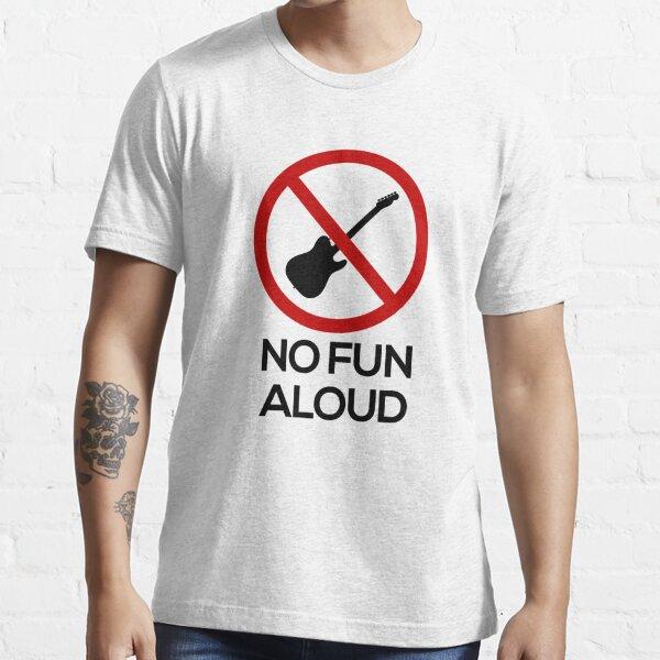 No Fun Aloud Eagles Essential T-Shirt