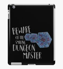 Dungeons and dragons - Beware the smiling dungeon master iPad Case/Skin