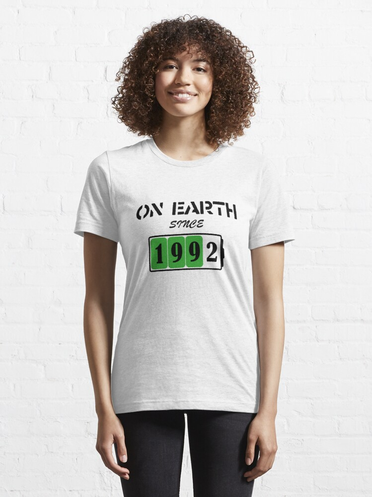 Alternate view of On Earth Since 1992 Essential T-Shirt