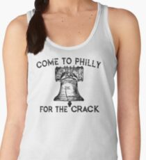 Come to Philly for the Crack Women's Tank Top