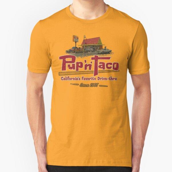 Pup 'N' Taco California Drive Thru Slim Fit T-Shirt