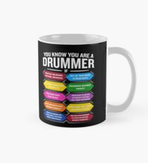 You're A Drummer If Funny Drum Quote Top 10 Signs Classic Mug