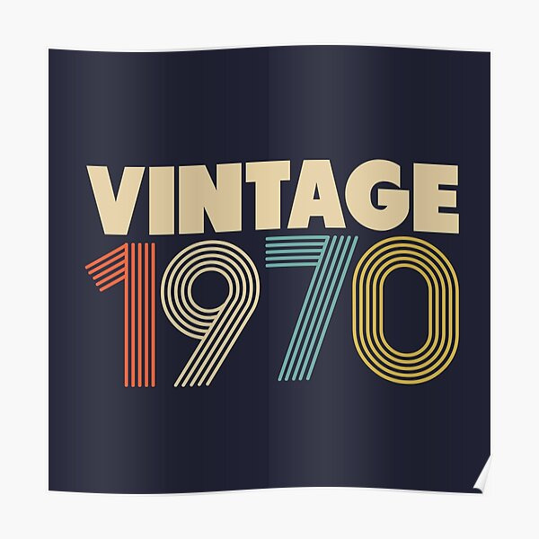 Vintage 1970 - 48th Birthday Poster