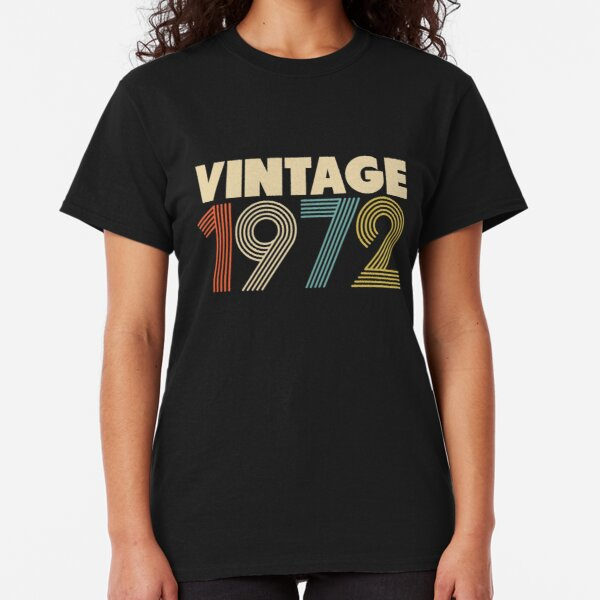 Vintage 1972 - 46th Birthday Classic T-Shirt
