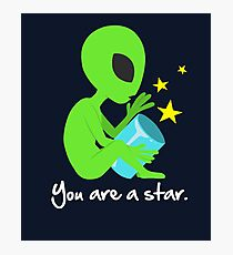 """""""You Are A Star"""" Photographic Print"""