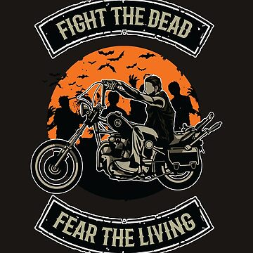Fight The Dead by asteriongraphic