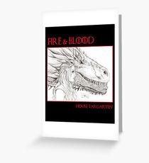 Fire & Blood - House Targaryen Greeting Card