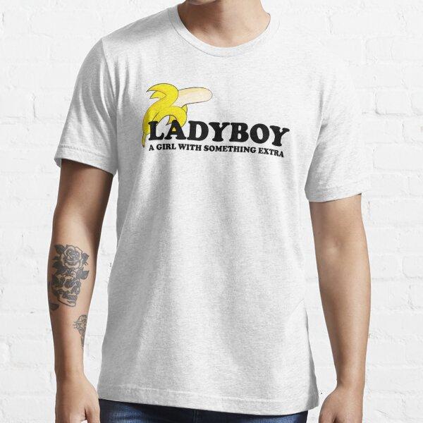 Ladyboy Essential T-Shirt