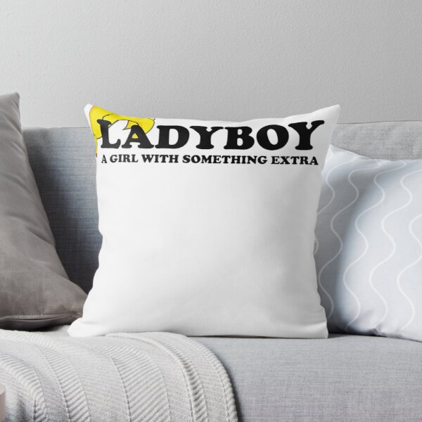 Ladyboys Pillows Cushions Redbubble