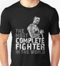 The most complete fighter in the world Unisex T-Shirt