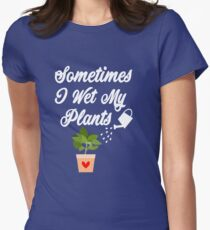 Sometimes I Wet My Plants T-Shirt Funny Garden Lovers Flowers Lovers Gardeners Vase Of Flowers Shirt Floral T-Shirt